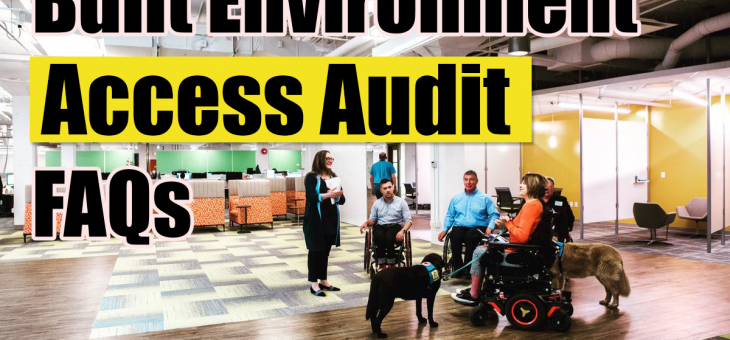 Frequently asked questions on Disability Access Audits for built environment