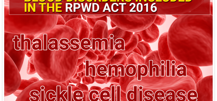 Blood disorders included in The Rights of Persons with Disabilities (RPWD) Act, 2016 Explained