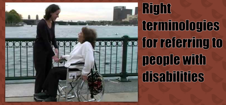 What are the right terminologies for referring to people with disabilities?