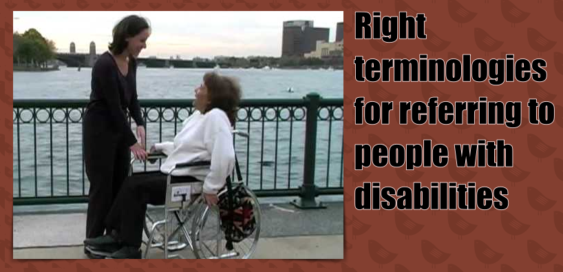 Right terminologies for referring to people with disabilities
